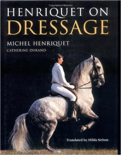 Henriquet on Dressage Hardcover – Michel Henriquet