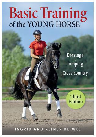 Basic Training of the Young Horse by Ingrid and Reiner Klimke