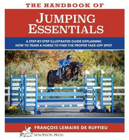 Handbook of JUMPING ESSENTIALS by Francois Lemaire de Ruffieu