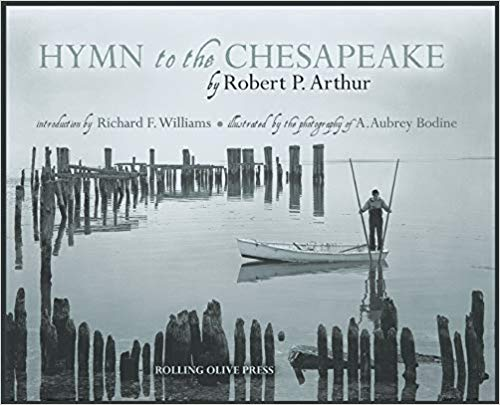 Hymn to the Chesapeake by Robert P. Arthur, illustrated by A. Aubrey Bodine