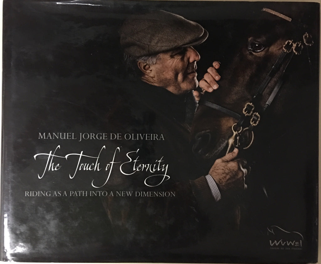 The Touch of Eternity: Riding as a path into a new dimension by Manuel Jorge de Oliveira