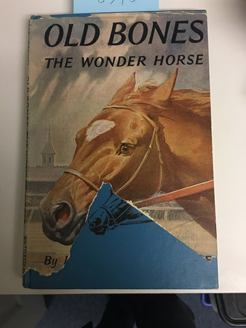 Old Bones, the Wonder Horse by Mildred Mastin PACE - vintage hardcover 1955 with torn jacket