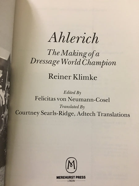 Ahlerich: Making of a Dressage World Champion (gently used copy)