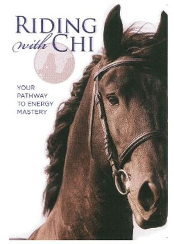Riding with Chi: Your Pathway to Energy Mastery DVD with Mark Russell