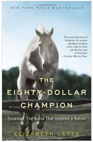 The Eighty-Dollar Champion, Snowman, horse that inspired Letts