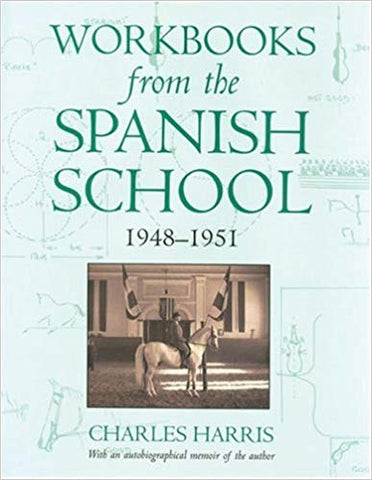 Workbooks from the Spanish School by Charles Harris