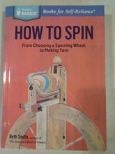 Book- How to Spin by Beth Smith