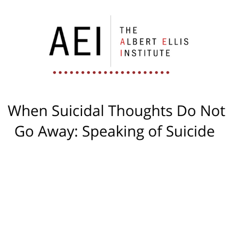 When Suicidal Thoughts Do Not Go Away: Speaking of Suicide (5/7/2021) - LIVE REMOTELY
