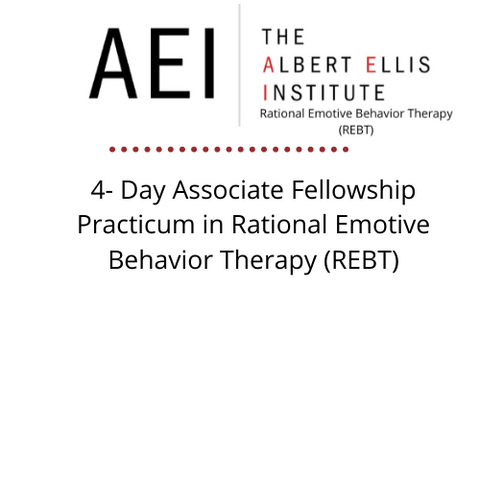 Associate Fellowship Practicum in Rational Emotive Behavior Therapy