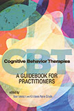 Cognitive Behavior Therapies: A Guidebook for Practitioners