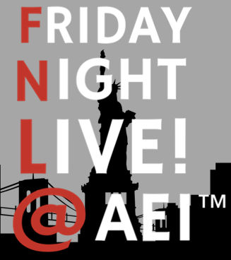 Friday Night Live! @ AEI™