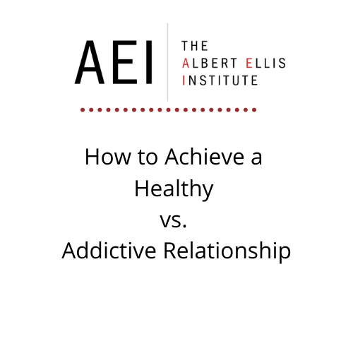 How to Achieve a Healthy vs. Addictive Relationship