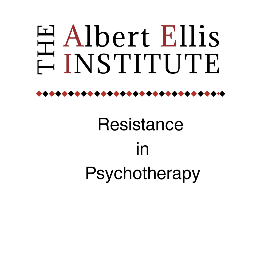 Resistance in Psychotherapy 4/17/20