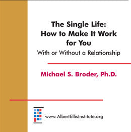 The Single Life: How to Make it Work for You