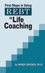 First Steps in Using REBT in Life Coaching (eBook)