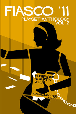 Fiasco '11 Playset Anthology 2