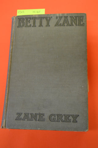 Betty Zane(Zane Grey): Grosset & Dunlap 1903