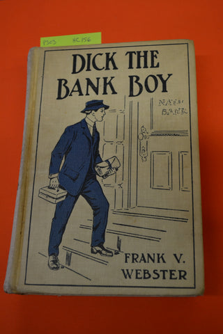Dick The Bank Boy(Frank V Webster):Cupples & Leon 1911