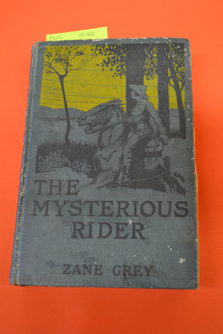 The Mysterious Rider(Zane Grey): Musson Book Co 1921
