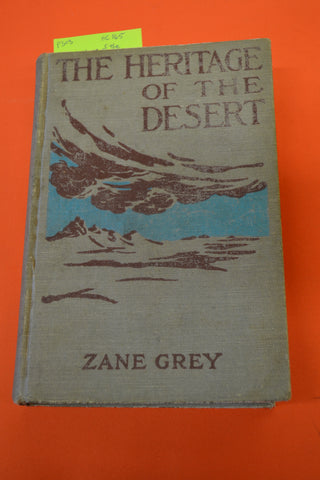 The Heritage of the Desert(Zane Grey): Grosset & Dunlap 1910