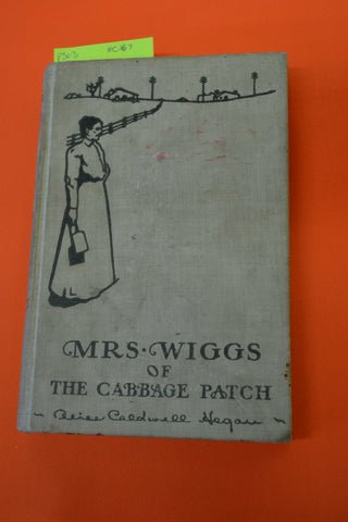 Mrs Wiggs of the Cabbage Patch(Alice Caldwell Hegan) Briggs 1918