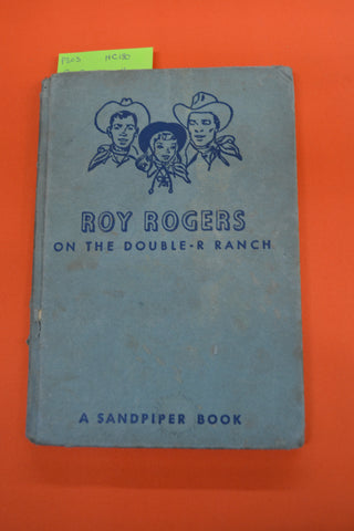 Roy Rogers on the Double R Ranch(Elizabeth Beecher)Simon & Schuster 1951