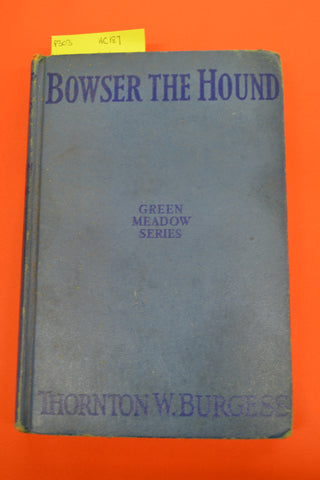 Bowser The Hound(Thornton W Burgess)Grosset & Dunlap 1920