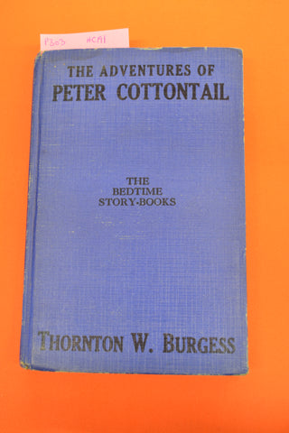 The Adventures of Peter Cottontail(Thornton W Burgess)McClelland & Stewart 1943