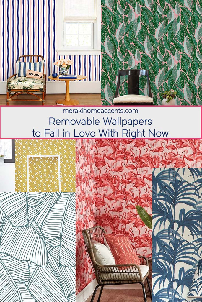 Removable Wallpapers To Fall In Love With Right Now