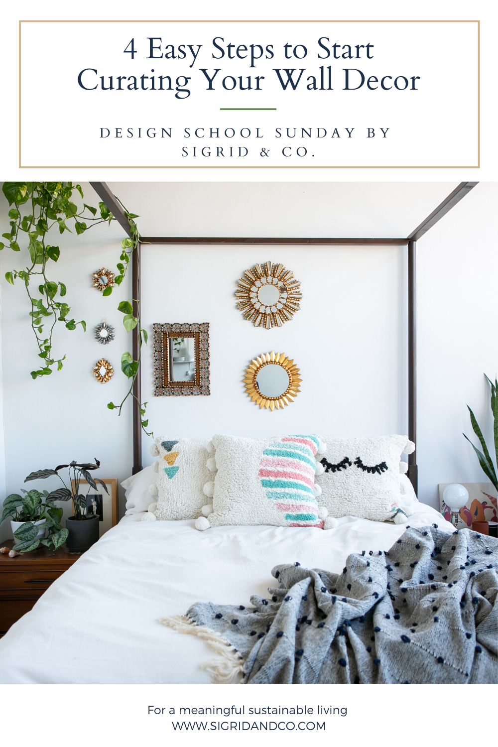 4 Steps to Start Curating Your Wall Decor - Sigrid & Co.
