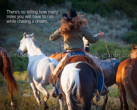 There's no telling how many miles you will have to run while chasing a dream.