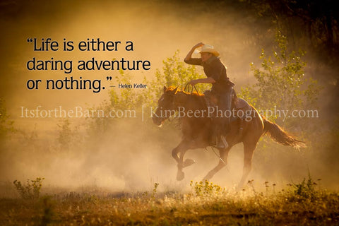 Life is a daring adventure or nothing.