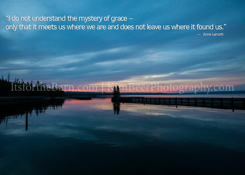 I do not understand the mystery of grace...