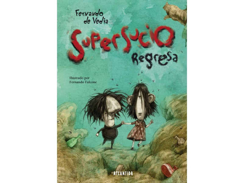 Supersucio Regresa