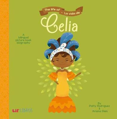 The Life of/La vida de Celia (Bilingual)