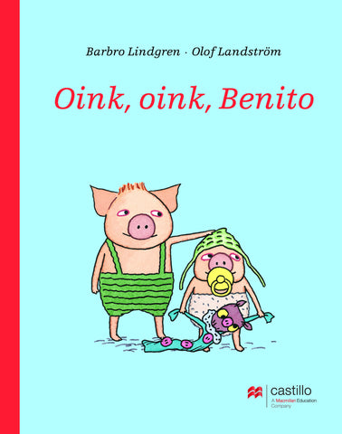 Oink, oink, Benito