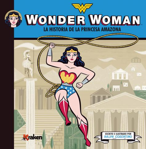 Wonder Woman: La historia de la princesa amazona