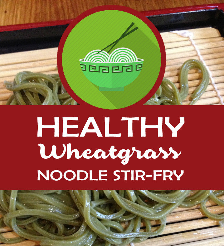 Healthy Wheatgrass Noodle Stir-Fry