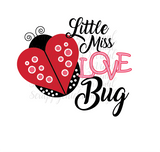 Ready to Press Heat Transfers- Little Miss Love Bug
