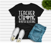 """TEACHER STRONG WIFI""  -Ready to Press Heat Transfer/Sublimation Transfer"