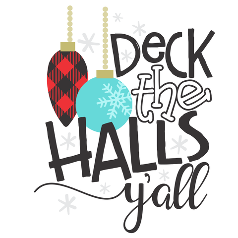 """Deck the Halls"" - Ready to Press Heat Transfers"