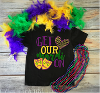 """Get Our Mardi On"" - Ready to Press Heat Transfer"
