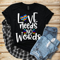 "Autism Shirts, Be Kind, Autism Awareness SVG, Autism Speaks , T-Shirt Transfer,""Love Needs no words white"" autism print"