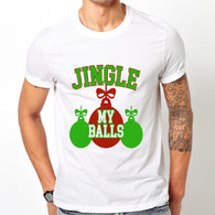 "Christmas Sublimation transfer, Sublimation Transfer ,""Jingle My Balls"" Printed Heat Transfer/Sublimation, Shirt transfer, Holiday Transfer"