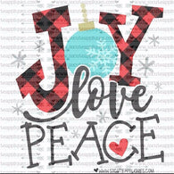 """Joy, Love and Peace"" - Ready to Press Heat Transfers"