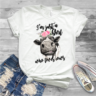 """Just a Girl Who Love Cows"" - Ready to Press Heat Transfer"