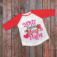 """Future Miss Right"" Valentines - Ready to Press Heat Transfer"