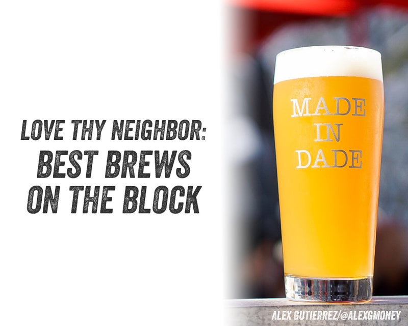 Love Thy Neighbor Spotlight: Best Brews on the Block vol. 1