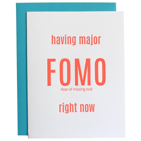 "FOMO ""FEAR OF MISSING OUT"" LETTERPRESS GREETING CARD"