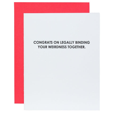 LEGALLY BINDING YOUR WEIRDNESS GREETING CARD